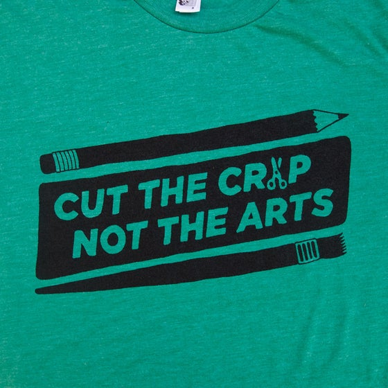 Image of Cut the Crap, Not the Arts