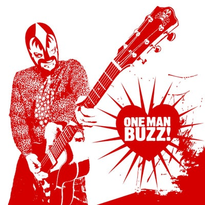 """Image of One Man Buzz! - S/T 7"""""""