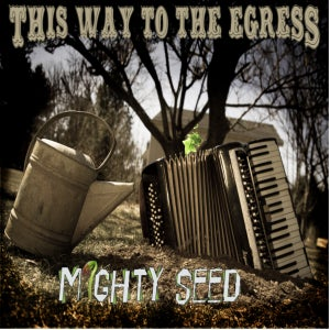 Image of Mighty Seed LP