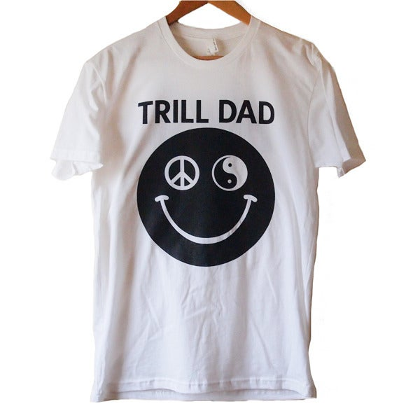 Image of Trill Dad Tee (White)