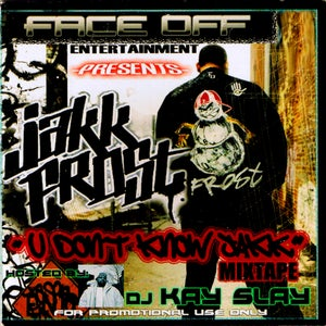 "Image of JAKK FROST-""U DONT KNOW JAKK"""