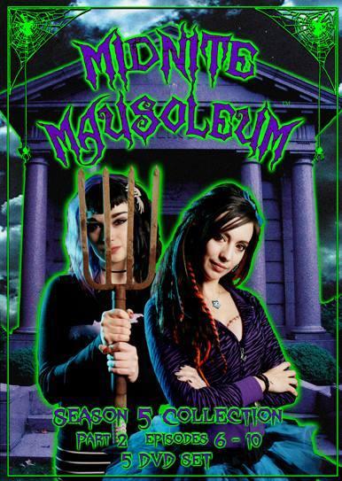 Image of Midnite Mausoleum Season 5 Part 2