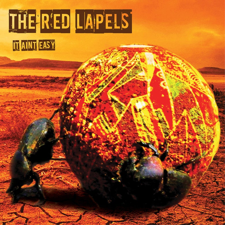 """Image of The Red Lapels - It Aint Easy 7"""" Vinyl"""