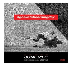Image of 2013 Go Skateboarding Day Poster