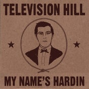 Image of Television Hill - My Name's Hardin