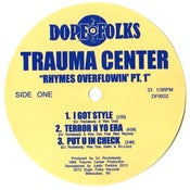 """Image of TRAUMA CENTER """"RHYMES OVERFLOWIN' """" Part 1 ***SOLD OUT***"""