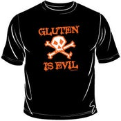 Image of Gluten Is Evil T-Shirt