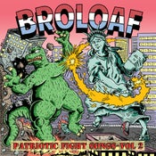 "Image of BroLoaf - ""Patriotic Fight Songs"" - Volume 2 - 7inch record"