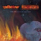 Image of SR09: GODBELOW/RINGWORM 'Hollowed Soul' Split MCD