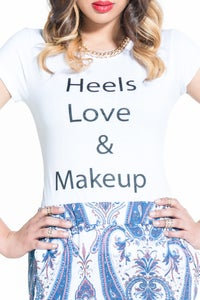 Image of Heels, Love, & Makeup Tee