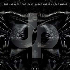 Image of The Japanese Popstars - Disconnect/Reconnect 2xCD Out Now