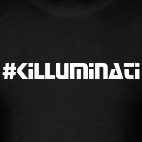 Image of :: #KILLUMINATI :: T-Shirt