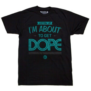 Image of Get Dope (black tee)