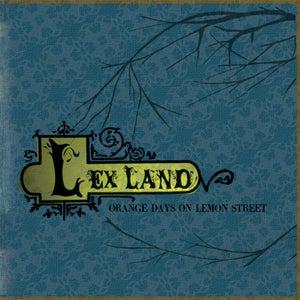 Image of Lex Land - Orange Days on Lemon Street