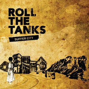 Image of Roll The Tanks - Suffer City