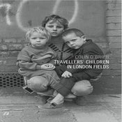 Image of Travellers' Children in London Fields by Colin O'Brien (Published by Spitalfields Life Books)