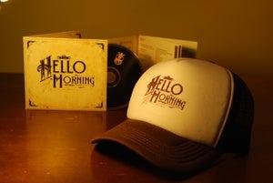 Image of The Hello Morning (Album) CD + Trucker Cap