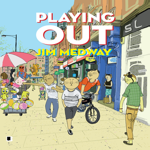 Image of Playing Out - Jim Medway