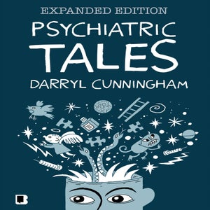 Image of Psychiatric Tales: Expanded Edition - Darryl Cunningham