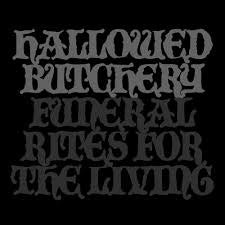 """Image of Hallowed Butchery - """"Funeral Rites for the Living"""" LP"""