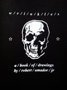Image of W/R/I/N/K/L/E/S a book of drawings by Robert Amador Jr