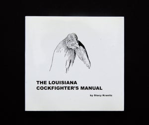 Image of The Louisiana Cockfighter's Manual