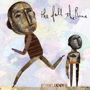 """Image of The Fall, The Rise - """"Interlopers"""""""