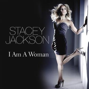 Image of Stacey Jackson - I Am A Woman: The Mixes