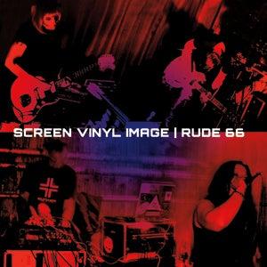 Image of Screen Vinyl Image/Rude 66 - Split 7 Inch