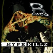 "Image of B'LoCo ""HYPE KiLLz"""