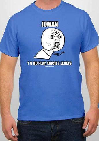 """Image of Blue Joman """"Y U No"""" Tee"""