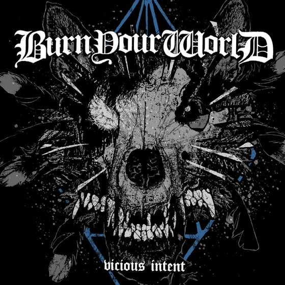 Image of Burn Your World - Vicious Intent 7""
