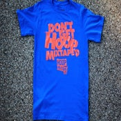 Image of Don't Get Hoopmixtape'd | Royal Blue