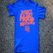 Image of Don't Get Hoopmixtape'd | Royal Blue