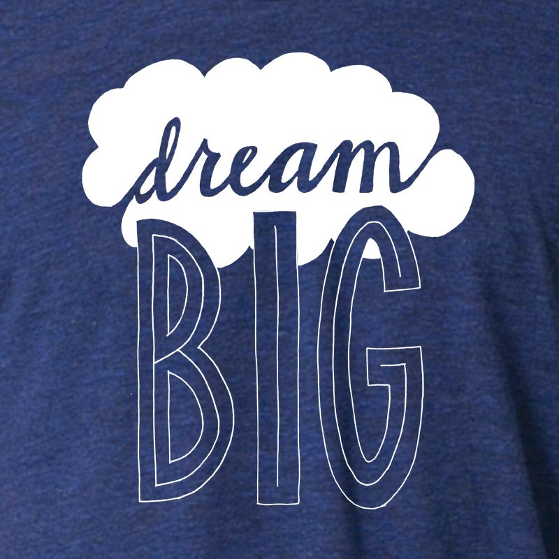 Image of Dream Big