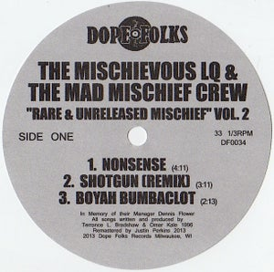 """Image of THE MISCHIEVOUS LQ & THE MAD MISCHIEF CREW """"Rare & Unreleased Mischief Volume 2  ***SOLD OUT***"""