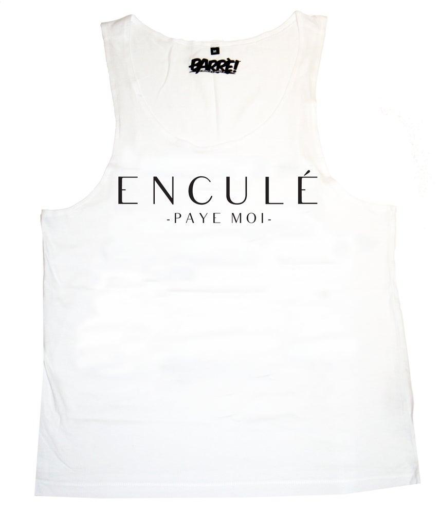 Image of ENCULÉ PAYE MOI TANK TOP WHT