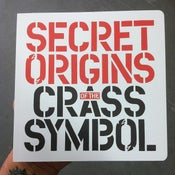Image of The Secret Origins of the Crass Symbol by David King