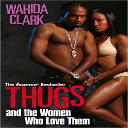 Image of Thugs and the Woman Who Love Them