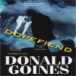 Image of Donald Goines: Dope Fiend