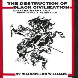 Image of The Destruction Of the Black Civilization