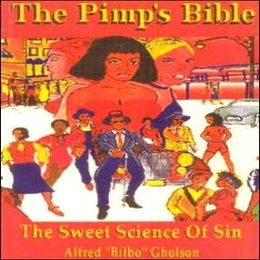 Image of The Pimps Bible: The Sweet Science Of Sin