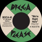 Image of Boca 45 ft The Good People - We're Right Here 7""