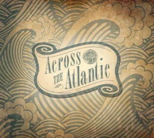 Image of 'Across the Atlantic' CD