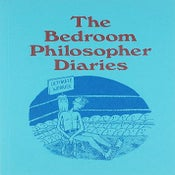 Image of The Bedroom Philosopher Diaries