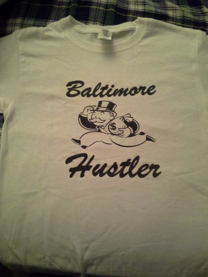 Image of Baltimore Hustler