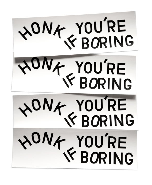 Image of Honk if You're Boring