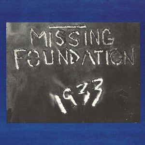 Image of [DAIS 049] Missing Foundation - 1933 Your House Is Mine LP