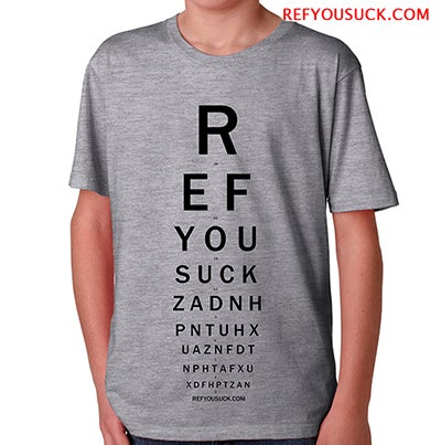 Image of Ref You Suck - Eye Chart T-shirt (mens)