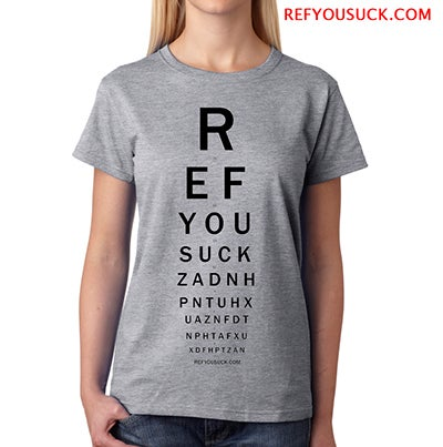 Image of Ref You Suck - Eye Chart (womens)